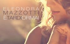COVER-ETARDIORMAI- Eleonora Mazzotti
