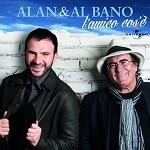 Alan & Al Bano – L'amico cos'è