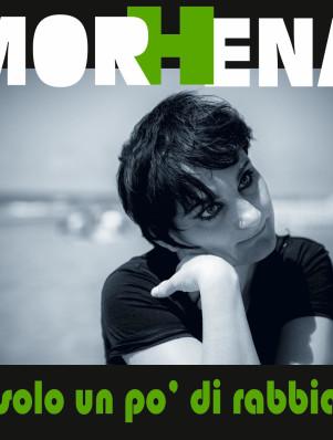 MORHENA-Solo un po di rabbia-cover