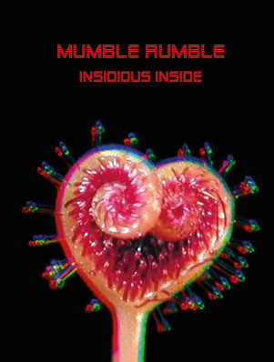 cover - MUMBLE RUMBLE - INSIDIOUS INSIDE