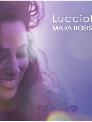 cover - MARA BOSISIO - Lucciole