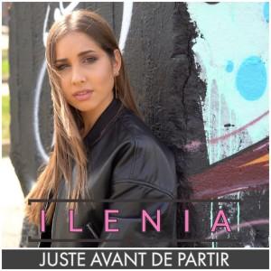 cover - ILENIA - JUSTE AVANT DE PARTIR