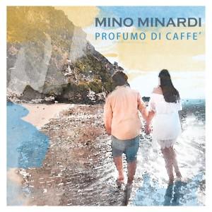 cover - Mino Minardi - Profumo di caffè