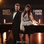 MARCO ROTELLI E CARMEN PIERRI (vincitrice The Voice of Italy)