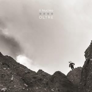 cover - Il Nucleo - album Oltre