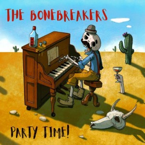 cover_THE BONEBREAKERS-PARTY TIME